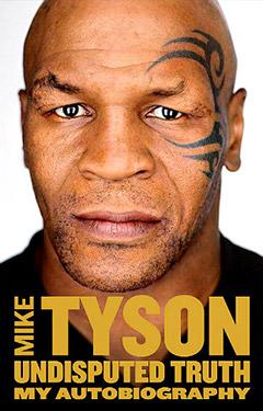 Обложка автобиографии Майка Тайсона «Бесспорная правда»