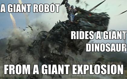 «Гигантский робот оседлал гигантского динозавра, который выпрыгивает из гигантского взрыва», —подписан кадр из четвертой части «Трансформеров».