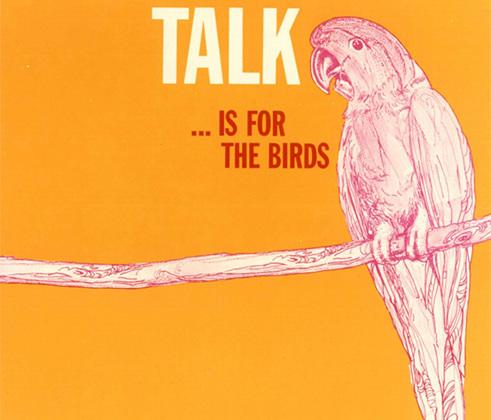 <i>«Пустая болтовня — удел птиц».</i>