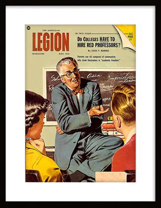 Обложка журнала The American Legion Magazine за ноябрь 1951 года с заголовком: «Должны ли колледжи нанимать красных профессоров?»