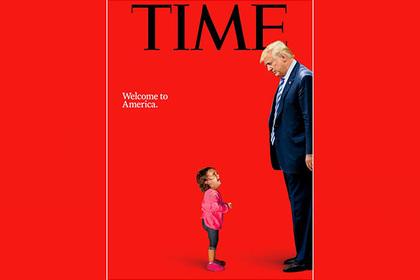 Плачущий ребенок и бессердечный Трамп попали на обложку Time