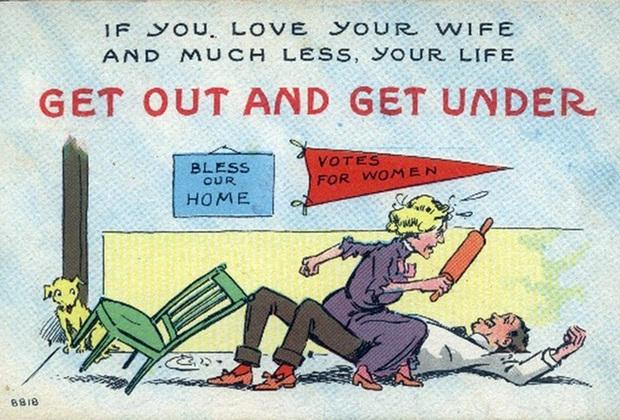 Происходящее на этой антисуфражистской открытке можно понять не сразу, однако в 1913 году ее значение было ясно как день. Истеричка-жена взгромоздилась на своего мужа и грозит ему скалкой. Вымпел «Право голоса — женщинам» показывает причину ее неадекватного поведения. Плакат «Дом — это святое» иллюстрирует опасность для домашнего очага, когда женщины не придерживаются отведенной им обществом половой роли. Стишок сверху отражает моральный выбор мужчины: подчиниться женщине или бежать, куда глаза глядят.