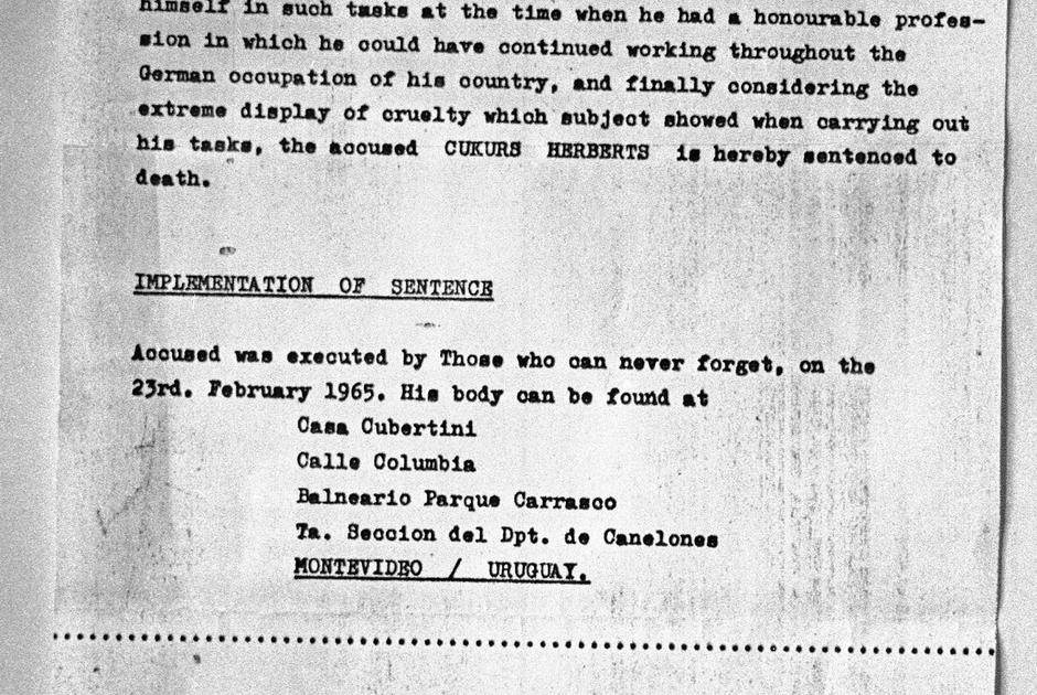Авторы письма — анонимная группа, называющая себя «Те, кто никогда не забудут» — утверждали, что 23 февраля 1965 года казнили Герберта Цукурса, причастного к убийству более 30 тысяч человек в Латвии во время Второй мировой войны. В конце письма был указан адрес в Монтевидео, где вскоре нашли ящик с телом.