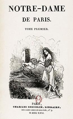 Обложка первого издания романа Виктора Гюго «Собор Парижской Богоматери», который сделал Нотр-Дам всемирно известным и поднял в обществе движение в защиту обветшавшего к середине XIX века здания.