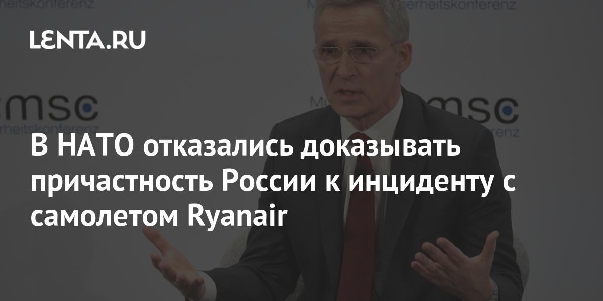 В НАТО отказались доказывать причастность России к инциденту с самолетом Ryanair